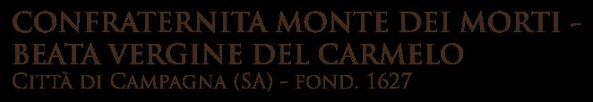 Confraternita Monte dei Morti - Beata Vergine del Carmelo
